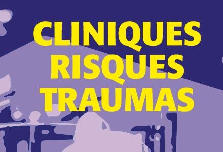 cliniques risques traumas